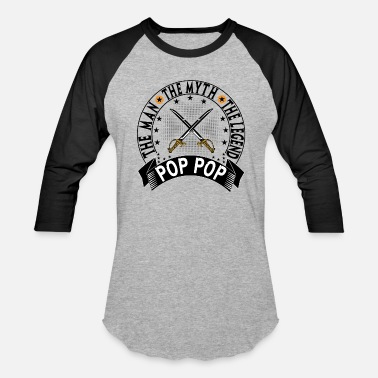 Pops The Man The Myth The Legend POP POP THE MAN THE MYTH THE LEGEND - Baseball T-Shirt