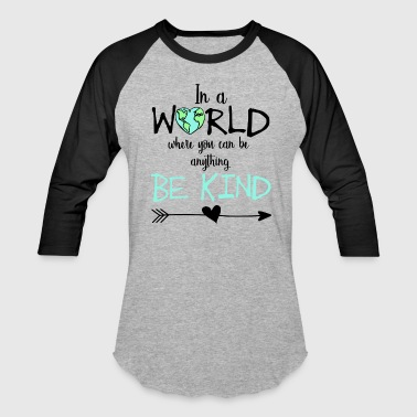 Be Kind Flowy Tank - Baseball T-Shirt