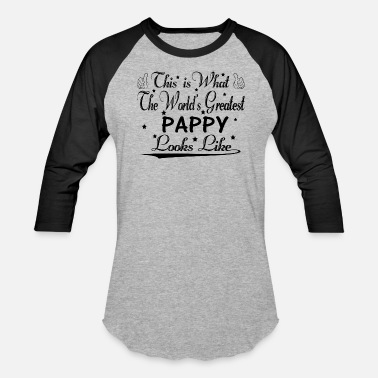 Worlds Greatest Pappy World's Greatest Pappy... - Baseball T-Shirt