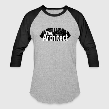 The Architect - Baseball T-Shirt