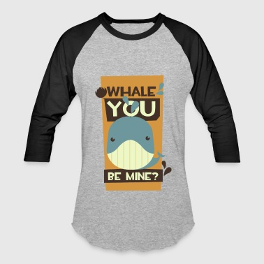 Whale you be mine - grinning singing whale t-shirt - Baseball T-Shirt