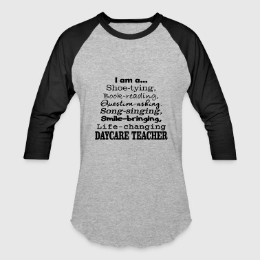 Daycare daycare teacher - Baseball T-Shirt