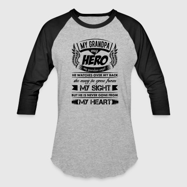 My Hero My Grandpa - Baseball T-Shirt