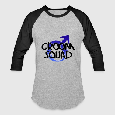 Groom Squad Wedding Party - Baseball T-Shirt
