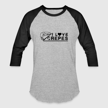 I Love Crepes Shirt - Baseball T-Shirt