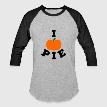 I Love Pumpkin Pie I Pumpkin Pie | Pumpkin Favorite | I love Pie - Baseball T-Shirt