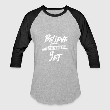 Independent Believer Believe in the Power of Yet (2) - Baseball T-Shirt