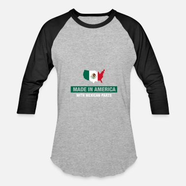 Made In America With Mexican Parts Made In America With Mexican Parts Mexico Flag - Baseball T-Shirt