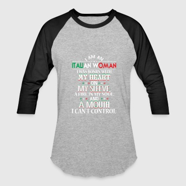Funny Italian I Am An Italian Woman T Shirt - Baseball T-Shirt