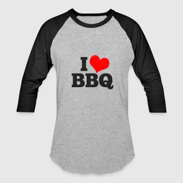 I Heart Bbq I love BBQ - Baseball T-Shirt
