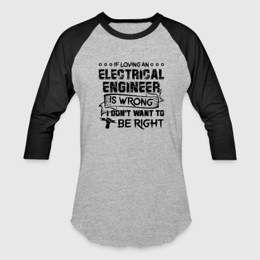 Engineering Love Love Electrical Engineer Shirt - Baseball T-Shirt
