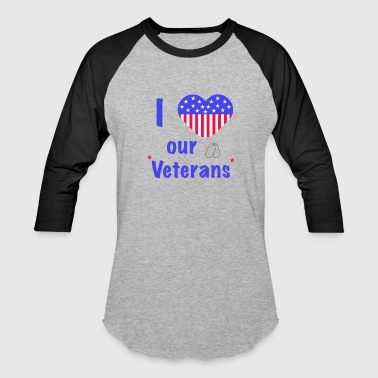 I Heart Our Veterans - Baseball T-Shirt