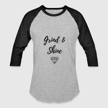 Grind Shine - Baseball T-Shirt
