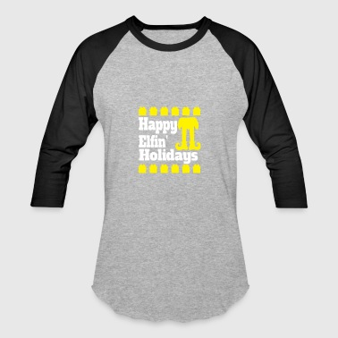 Happy Elfin Holiday Happy Elfin Holidays - Baseball T-Shirt