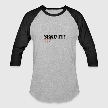 Sending Send It - Baseball T-Shirt