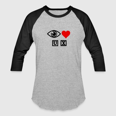 Heart Eyes Eye Heart Ux - Baseball T-Shirt