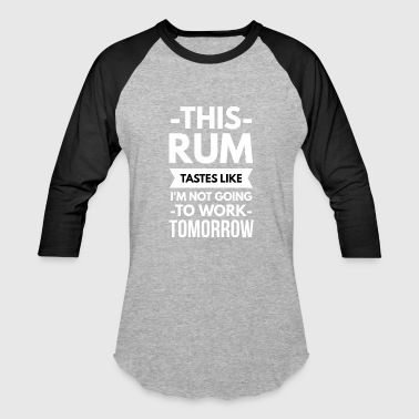 This Rum - Baseball T-Shirt