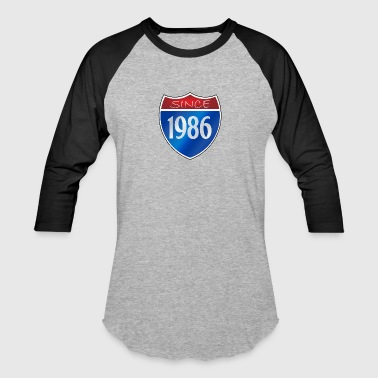Since 1986 Since 1986 - Baseball T-Shirt