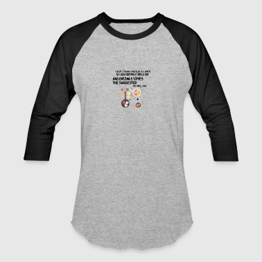 I wish I loved exercise - Baseball T-Shirt
