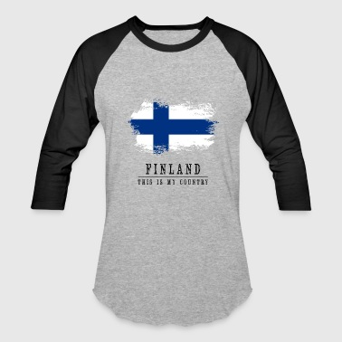 FINLAND FLAG - THIS IS MY COUNTRY - Baseball T-Shirt