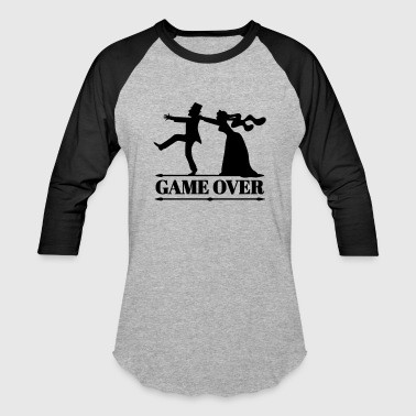 game over bride groom bachelor bachelorette party  - Baseball T-Shirt