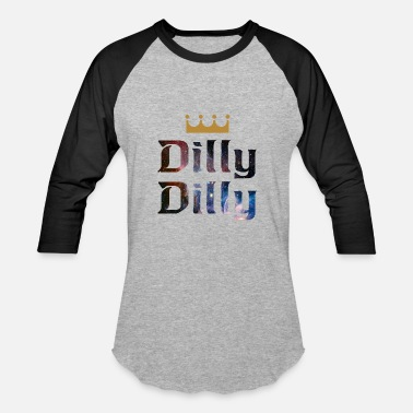 King dilly dilly - Baseball T-Shirt