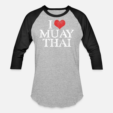 I Love Muay Thai I LOVE MUAY THAI - Baseball T-Shirt