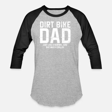 d9df6c6c Fathers Day Motocross Motocross Father Father's Day Gift - Unisex  Baseball T