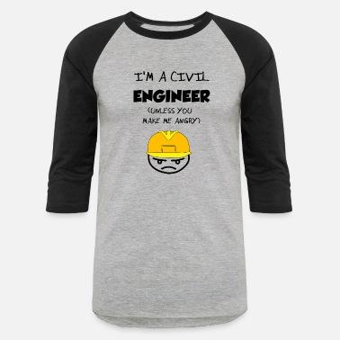 a2b51eb2 Civil Engineer Quotes Civil Engineer - Unisex Baseball T-Shirt