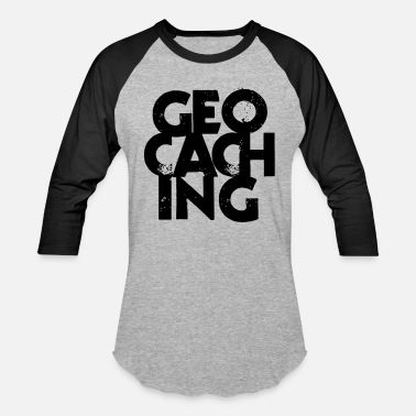 Geocachers Geocaching - Unisex Baseball T-Shirt
