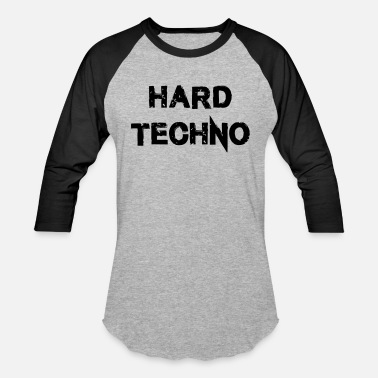 Hard Techno Hard Techno - Baseball T-Shirt