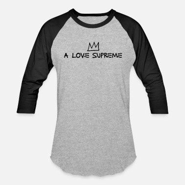Supreme A Love Supreme - Artistic Crown Design (Black) - Baseball T-Shirt