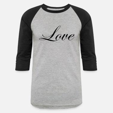 809d0e354 Cursive Design Love - Cursive Design 2 (Black Letters) - Unisex Baseball T-