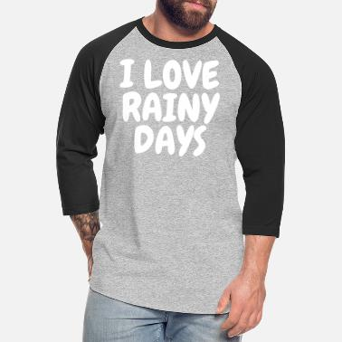 Sound I Love Rainy Days - Rain Quote - Unisex Baseball T-Shirt