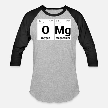 Element Omg omg elements of surprise periodic table - Baseball T-Shirt