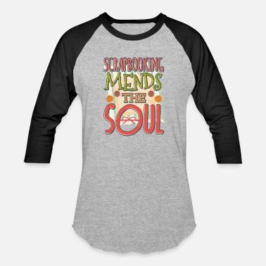 Crafting Scrapbooking Mends the Soul Crafter - Baseball T-Shirt