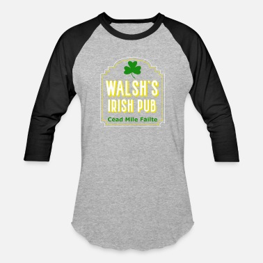 Irish Bar Walsh's Irish Pub, Cead Mile Failte, Personalized - Unisex Baseball T-Shirt