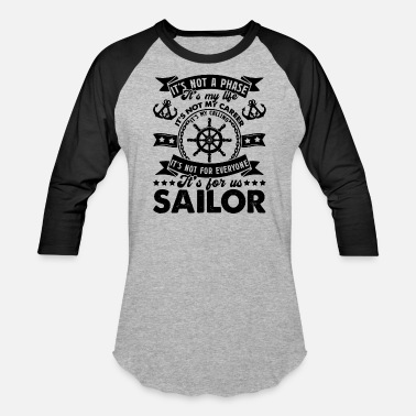 Sailor Gift Sailor - Baseball T-Shirt