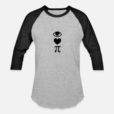 I Love Pi I Love Pi in symbols - Baseball T-Shirt