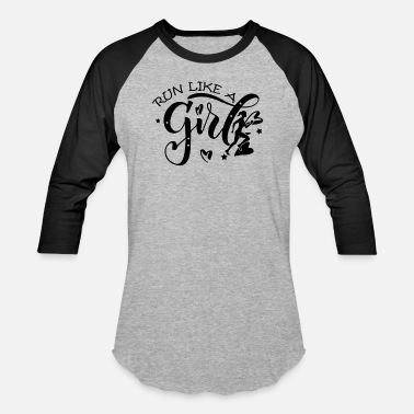 Run-like-a-girl Run Like A Girl Shirt - Baseball T-Shirt