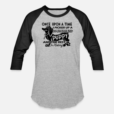 Puppy Dachshund Dachshund Puppy And The Rest Shirt - Baseball T-Shirt