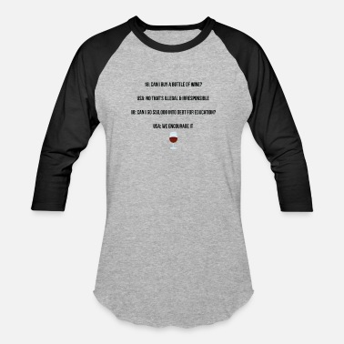Irresponsible Can I buy a bottle of wine? - Baseball T-Shirt