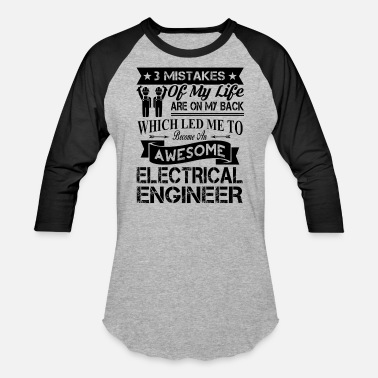 Electrical My Life Official Electrical Engineering Shirt - Baseball T-Shirt