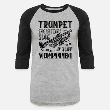7125c95a1 Trumpet Lover Trumpet Lover Shirt - Unisex Baseball T-Shirt