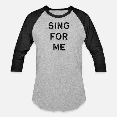 Music Music Shirt Sing For Me Dark Song Writer Musician Guitar Player Singer Gift - Unisex Baseball T-Shirt
