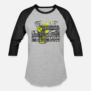 Activist Injustice When Injustice Becomes Law T-Shirt Yellow Vests - Unisex Baseball T-Shirt