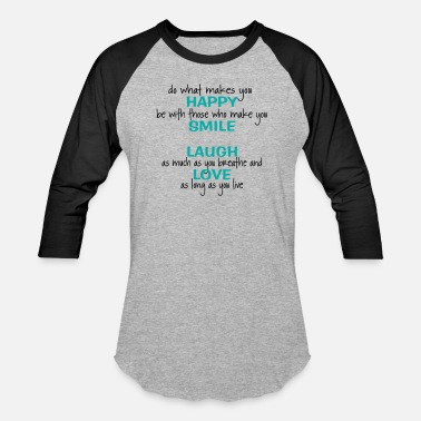 Happiness HAPPINESS QUOTES - Baseball T-Shirt