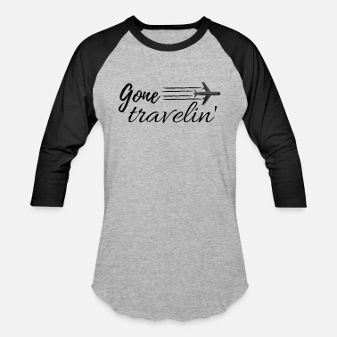 Gone travelin - Unisex Baseball T-Shirt