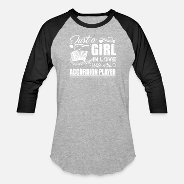 Accordion Love Girl In Love With Accordion Player - Baseball T-Shirt