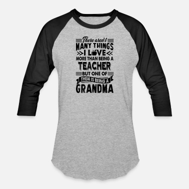 Grandma Teacher I Love Teacher Grandma Shirt - Baseball T-Shirt
